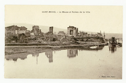 Saint-Mihiel : la Meuse et Ruines de la Ville