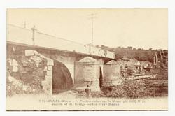 St-Mihiel (Meuse, le Pont en ruines sur la Meuse ph. 1918) M. D.. Ruins of…