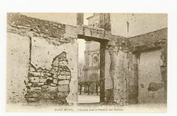 Saint Mihiel : l'Église vue à travers les Ruines