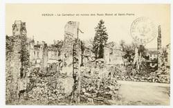 Verdun : le Carrefour en ruines des Rues Mazel et Saint-Pierre