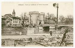 Verdun : pont sur la Meuse et Porte Chaussée