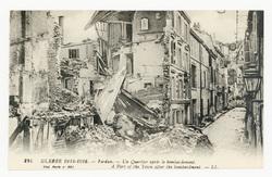 Verdun. Un Quartier après le bombardement. A Part of the Town after the bo…