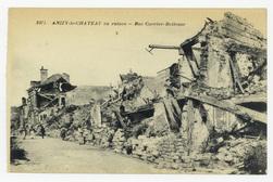 Anizy-le-Château en ruines : rue Carrier-Belleuse