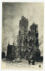 La Cathédrale incendiée rar les Allemands le 19 septembre 1914, 4 heures d…