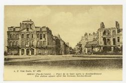 Arras (Pas-de-Calais) : place de la Gare après le Bombardement. The statio…