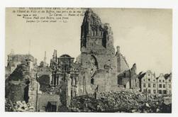 Arras. Ruines de l'Hôtel de Ville et du Beffroi, vue prise de la rue Jacqu…