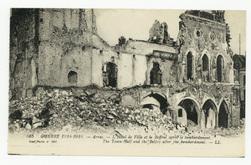 Arras. L'Hôtel de Ville et le Beffroi après le bombardement. The Town-Hall…