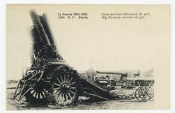 Gros mortier allemand de 420. Big German mortar of 420. La Guerre 1914-1915