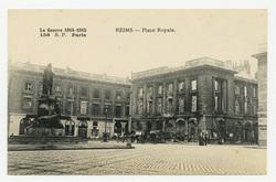 Reims : place Royale, la Guerre 1914-1915
