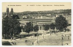 Nancy : la gare, église Saint-Léon, faubourg Stanislas