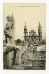 Nancy. La Cathédrale, vue prise de l'Hôtel de Ville