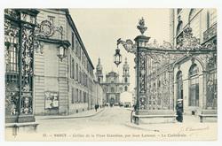 Nancy : grilles de la Place Stanislas, par Jean Lamour, la Cathédrale