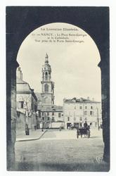 Nancy : la place Saint-Georges et la Cathédrale. Vue prise de la Porte Sai…