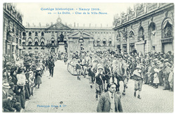 Le défilé : char de la Ville-Neuve. Cortège historique, Nancy 1909