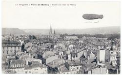"""Le Dirigeable """"Ville de Nancy"""" faisant son tour de Nancy"""