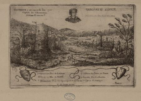 Nancy au XIe siècle(Mémoire au duc Henri II en 1612)