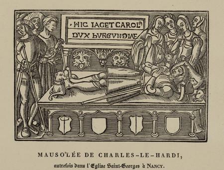 Mausolée de Charles-Le-Hardi, autrefois dans l'église Saint-Georges à Nancy