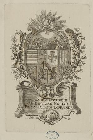 De la bibliothèque de l'insigne église primatialle de Lorraine