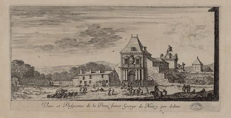 Veue et perspective de la porte Sainct George de Nancy par dedans