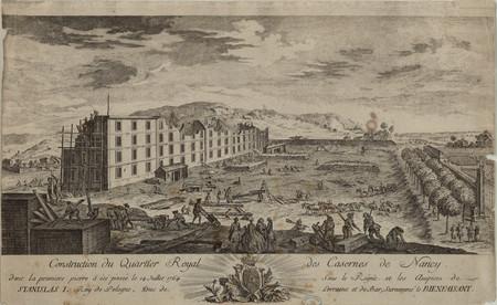 Construction du Quartier Royal des Casernes de Nancy dont la première pier…
