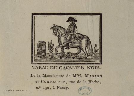 Tabac du cavalier noir. De la manufacture de MM. Masson et Compagnie, rue …