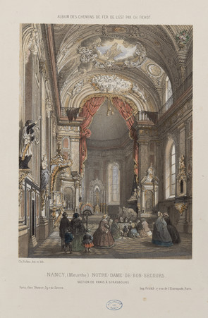 Nancy (Meurthe) Notre-Dame-De-Bon-Secours. Section de Paris à Strasbourg, …