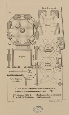 Plan de la chapelle ronde, d'une partie de l'église et du couvent des cord…
