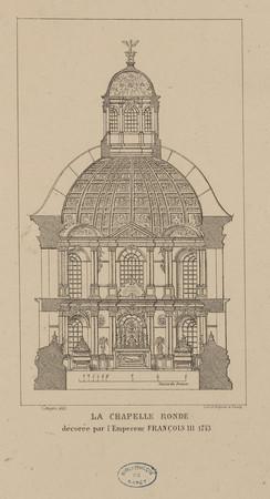 La chapelle ronde décorée par l'Empereur François III, 1743