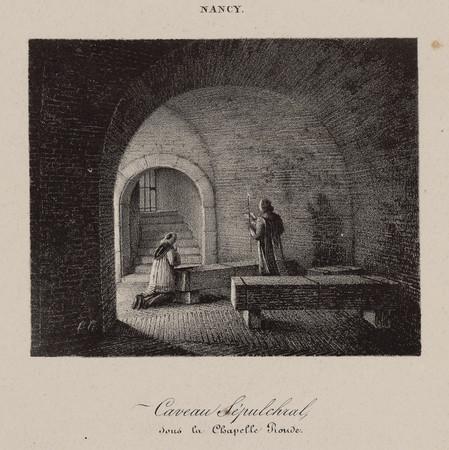 Caveau Sépulchral, sous la Chapelle Ronde, Nancy