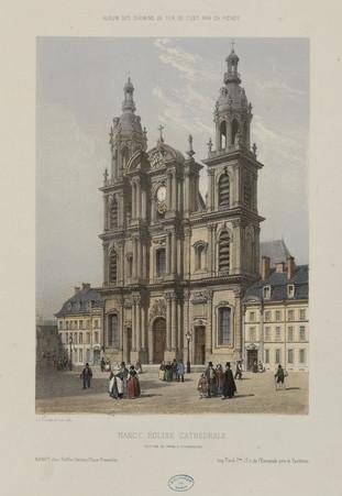 Nancy. Église cathédrale. Section de Paris à Strasbourg, album des chemins…