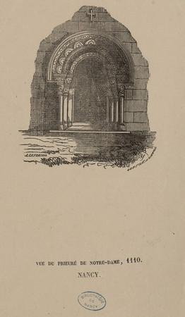 Vue du prieuré de Notre-Dame, 1110. Nancy