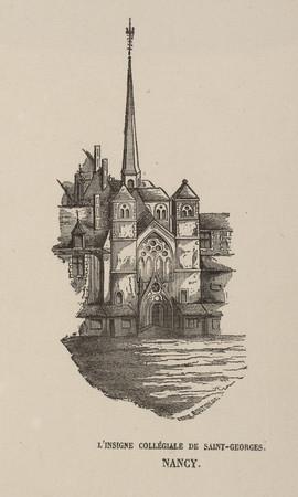 L'insigne collégiale de Saint-Georges. Nancy