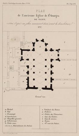 Plan de l'ancienne Église de S[ain]t Georges de Nancy restitué d'après un …