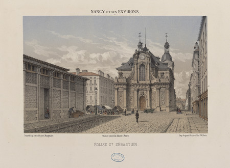 Église S[ain]t Sébastien : Nancy et ses environs