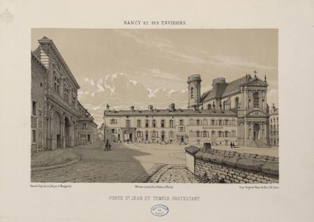Porte S[ain]t Jean et temple protestant : Nancy et ses environs
