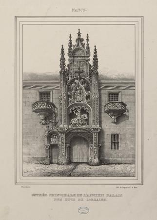 Entreée principale de l'ancien palais des ducs de Lorraine, Nancy