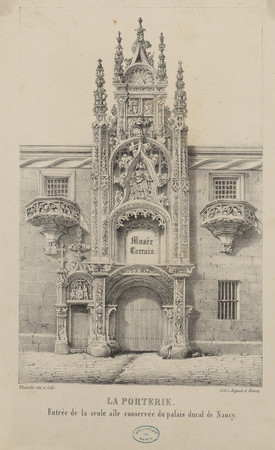 La porterie : entrée de la seule aile conservé du palais ducal de Nancy