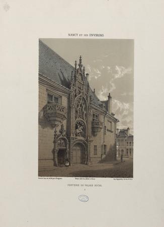 Porterie du palais ducal : Nancy et ses environs, 2