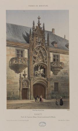 Nancy. Porte de l'ancien Palais Ducal, maintenant le Musée : France en min…