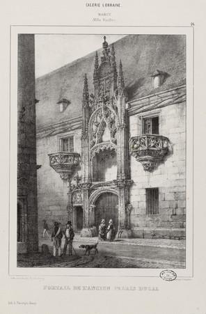 Portail de l'ancien Palais ducal : Nancy (ville vieille), galerie lorraine