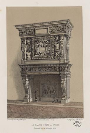 Le Palais Ducal à Nancy : cheminée dans la Galerie des Cerfs