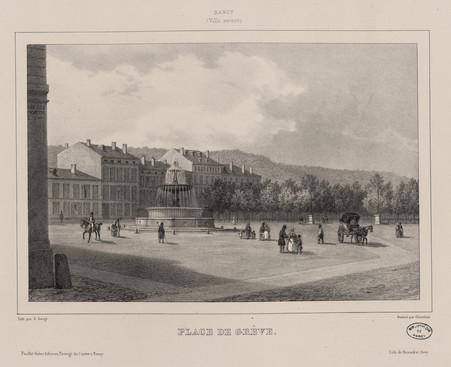 Place de Grève : Nancy (Ville neuve)