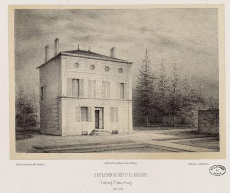 Habitation du général Drouot, faubourg St [Saint] Jean, à Nancy, 1825-1847