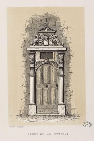 À Nancy, ville - vieille (XVIe siècle) : [Porte d'entrée de l'hôtel de Cha…