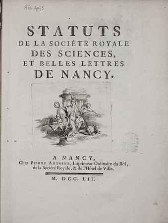 Statuts de la Société Royale des sciences, et belles lettres de Nancy