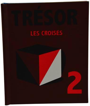 Les Croisés tome 02: Trésor