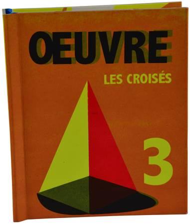 Les Croisés tome 03: Oeuvre