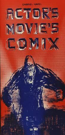 Actor's Movie's Comix = Les Acteurs du film de la BD