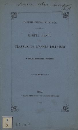 Académie Impériale de Metz : Compte rendu des travaux de l'année 1861 - 18…