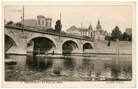 Thionville - Le Pont des Alliées